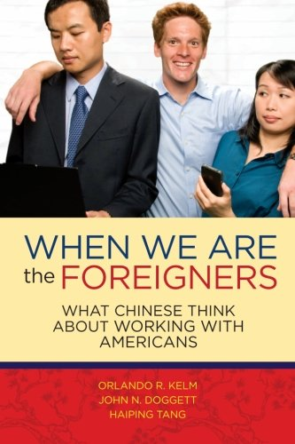Download When we are the foreigners: What Chinese think about working with Americans ebook