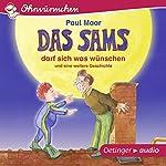 Das Sams darf sich was wünschen und eine weitere Geschichte (Ohrwürmchen)   Paul Maar