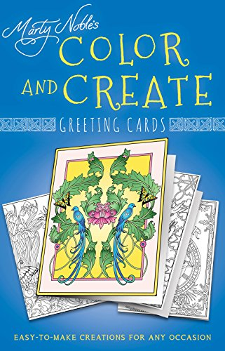 Color and Create Greeting Cards: Easy-to-Make Creations for Any