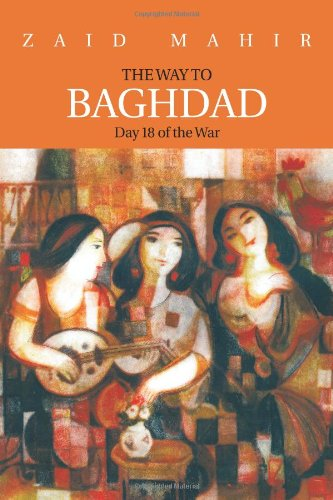 Download The Way to Baghdad: Day 18 of the War pdf epub