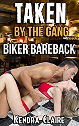 Taken by the Gang: Biker Bareback (English Edition)