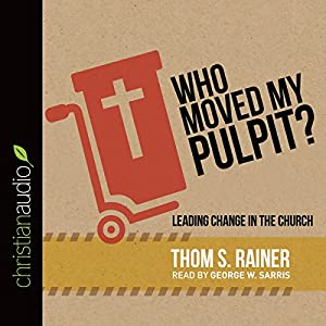 Who Moved My Pulpit? Audiobook