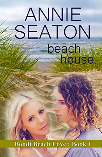 Beach House (Bondi Beach Love Book - Bondi 2