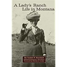 A Lady's Ranch Life in Montana