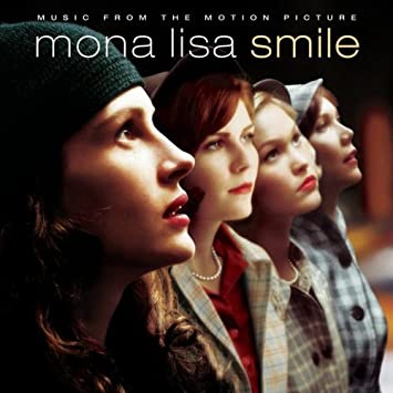 Mona Lisa Smile - 癮 - 时光忽快忽慢,我们边笑边哭!