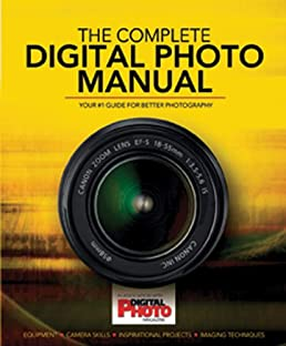 buy complete digital photo manual your 1 guide for better rh amazon in digital photography manual pdf digital photography manual
