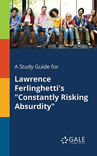 constantly risking absurdity poem