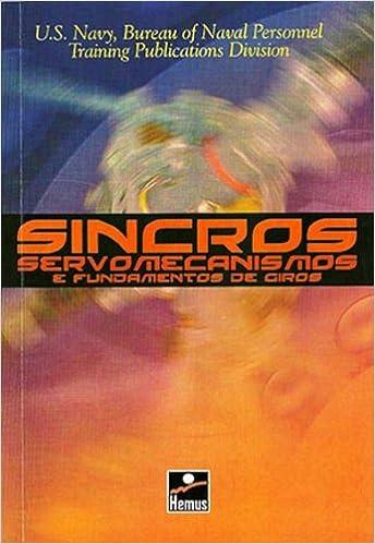 Sincros Servomecanismos. Fundamentos de Giros (Em Portuguese do Brasil): Vários Autores: 9788528904741: Amazon.com: Books