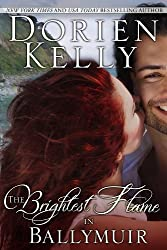 The Brightest Flame in Ballymuir (Ballymuir Series Book 3)