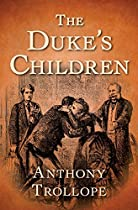 THE DUKE'S CHILDREN (THE PALLISER NOVELS)