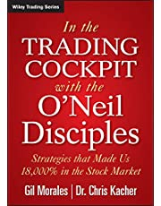 In The Trading Cockpit with the O'Neil Disciples: Strategies that Made Us 18,000% in the Stock Market: 594