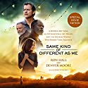 Same Kind of Different as Me: A Modern-Day Slave, an International Art Dealer, and the Unlikely Woman Who Bound Them Together Audiobook by Ron Hall Narrated by Daniel Butler, Barry Scott