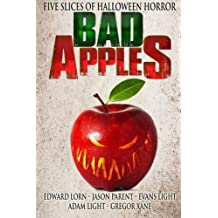 By Edward Lorn Bad Apples: Five Slices of Halloween Horror [Paperback]