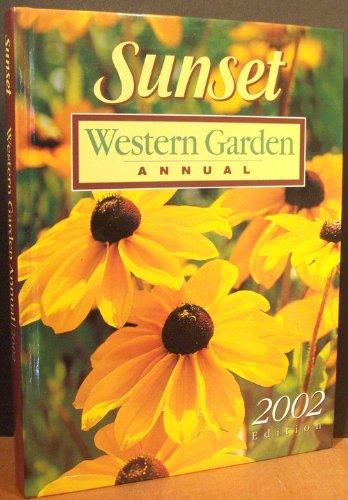 Sunset Western Garden Annual - 2002 Edition