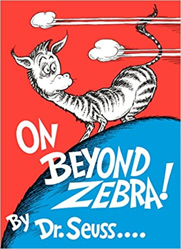 On Beyond Zebra! (Classic Seuss): Dr. Seuss: 9780394800844: Amazon.com:  Books
