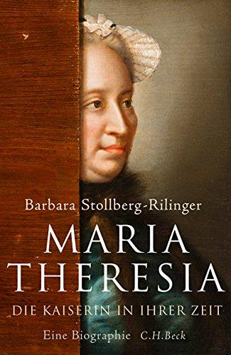 maria-theresia-die-kaiserin-in-ihrer-zeit