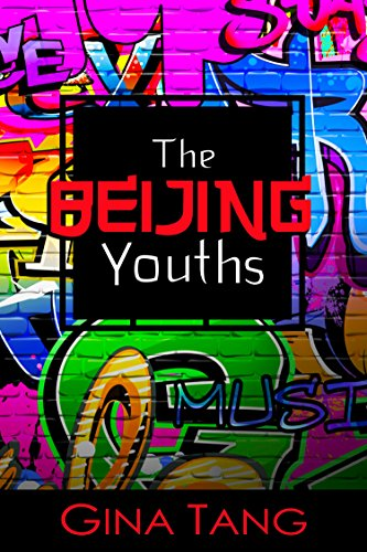 The Beijing Youths (The Beijing Family Book 2)