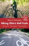 Search : Biking Ohio's Rail-Trails: Where to Go, What to Expect, How to Get There