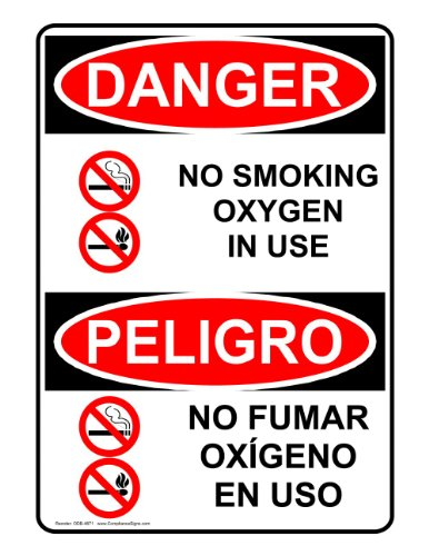 Danger No Smoking Oxygen in Use Bilingual OSHA Safety Sign, 10x7 in. Plastic for Medical Facility No Smoking by ComplianceSigns