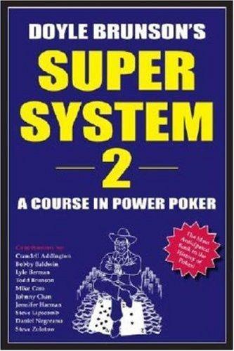 Doyle Brunson's Super System II by Doyle Brunson (18-Oct-2004) Paperback