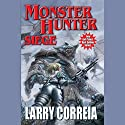 Monster Hunter Siege: Monster Hunter, Book 6 Audiobook by Larry Correia Narrated by Oliver Wyman