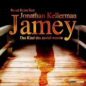 Jamey. Das Kind, das zuviel wusste Audiobook