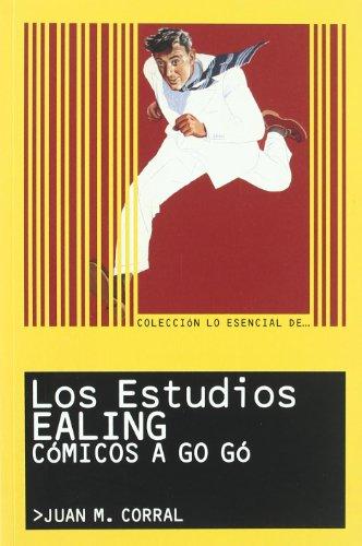 Descargar Libro Los Estudios Ealing Juan M. Corral