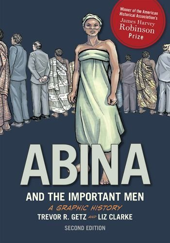(Abina and the Important Men Paperback June 1, 2015)