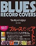 ブルース・ レコード・ジャケット (SPACE SHOWER BOOKs)