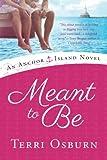 Meant to Be (An Anchor Island Novel)
