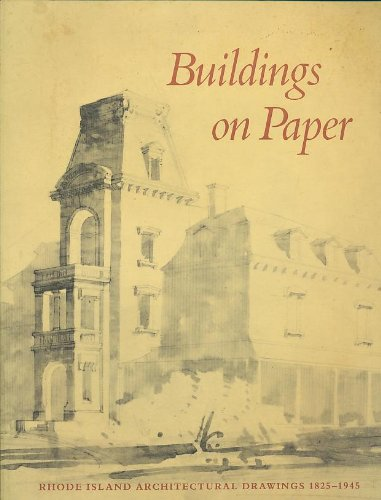 Buildings on Paper: Rhode Island Architectural Drawings 1825-1945