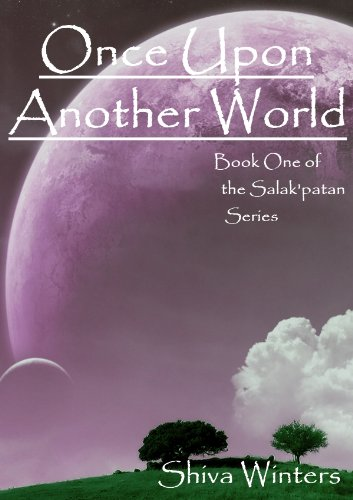 Once Upon Another World (Book One of the Salak'patan Series 1) by [Winters, Shiva]