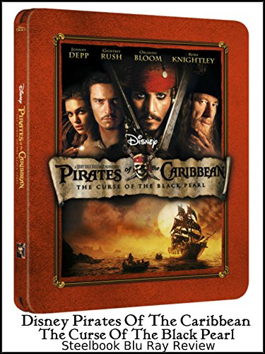 Review: Disney Pirates Of The Caribbean The Curse Of The Black Pearl Steelbook Blu Ray Review