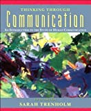 S.Trenholm's Thinking Through Communication(Thinking Through Communication: An Introduction to the Study of Human Communication (5th Edition) [Paperback])2007