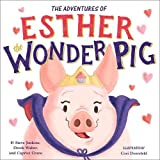 img - for The True Adventures of Esther the Wonder Pig book / textbook / text book