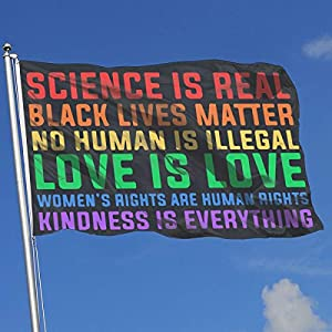 Science Is Real Black Lives Matter Adjustable Wall Mount Flag Holder Outdoors Indoors Flag 3 By 5-Feet
