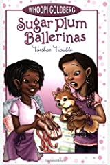 Toeshoe Trouble (Sugar Plum Ballerinas, Book 2) Paperback