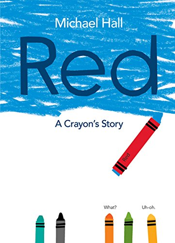 Stories Crayons (Red: A Crayon's Story)