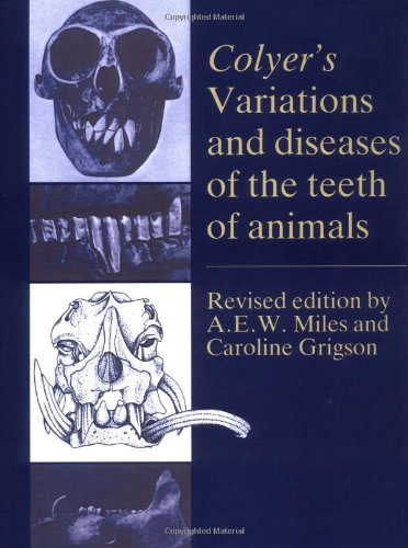 Colyer's Variations and Diseases of the Teeth of Animals PDF