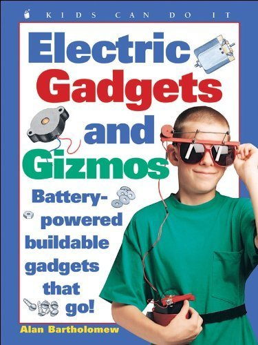 - Electric Gadgets and Gizmos: Battery-Powered Buildable Gadgets that Go! (Kids Can Do It) by Kids Can Press, Inc. (1998) Paperback