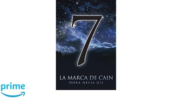 La Marca De Cain (Spanish Edition): Dora Nelia Gil: 9781463328283: Amazon.com: Books