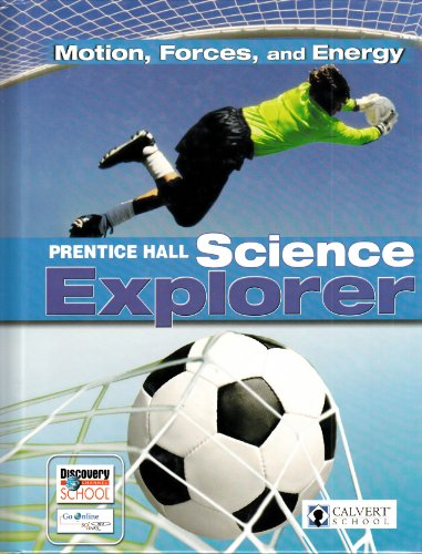 Motion,forces, and Energy.Science Explorer.