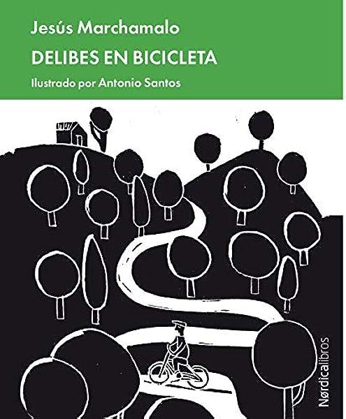 Delibes en bicicleta (Minibiografías): Amazon.es: Marchamalo ...