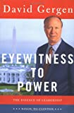 Eyewitness to Power, David Gergen, 0684826631