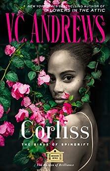 Corliss (The Girls of Spindrift Book 1) by [Andrews, V.C.]