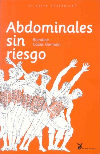 Descargar Libro Abdominales Sin Riesgo Blandine Calais-germain