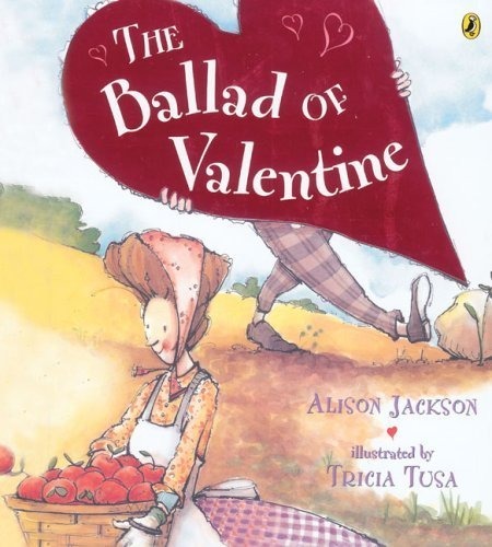 The Ballad of Valentine (Picture Puffin Books) by Alison Jackson (2006-12-28)