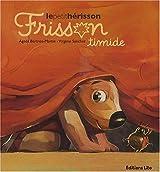 Frisson, le Petit Hérisson : Frisson Timide