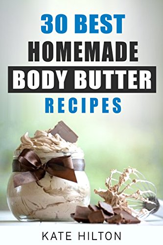 Best Homemade Body Butter Recipes ebook product image