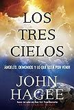 Los Tres Cielos: No Puedes Imaginar Que Vendra (Spanish Edition)